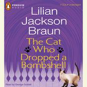 The Cat Who Dropped a Bombshell, by Lilian Jackson Braun
