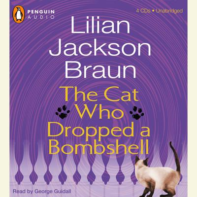 The Cat Who Dropped a Bombshell Audiobook, by Lilian Jackson Braun