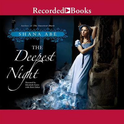 The Deepest Night Audiobook, by Shana Abé