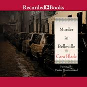 Murder in Belleville Audiobook, by Cara Black