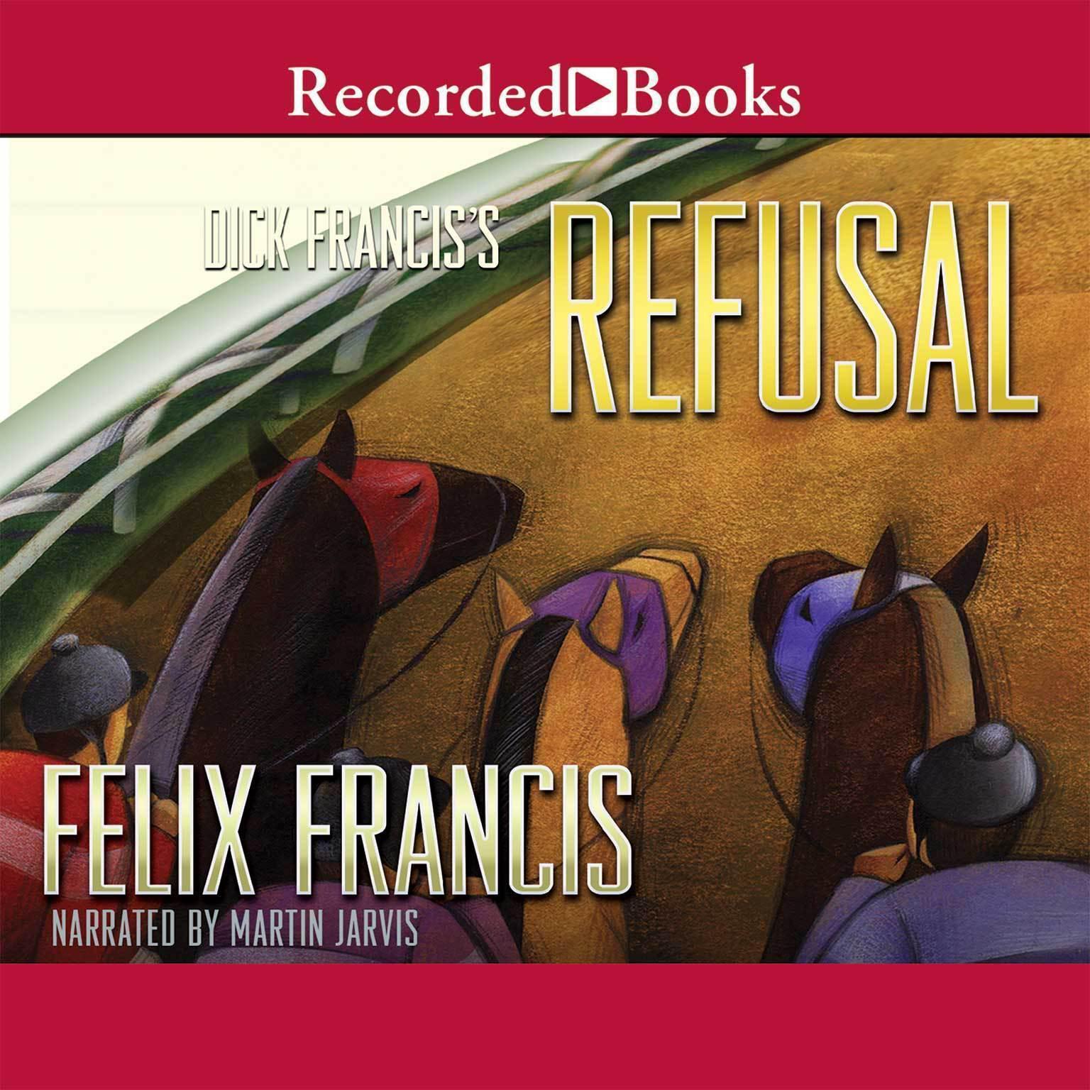 Printable Dick Francis' Refusal Audiobook Cover Art