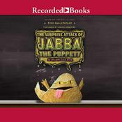 The Surprise Attack of Jabba the Puppett: An Origami Yoda Book Audiobook, by Tom Angleberger