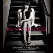 In My Shoes: A Memoir Audiobook, by Tamara Mellon, William Patrick