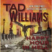 Happy Hour in Hell Audiobook, by Tad Williams