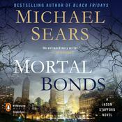 Mortal Bonds Audiobook, by Michael Sears