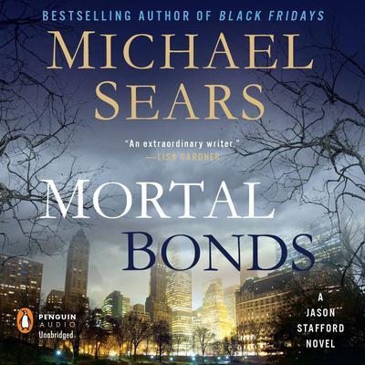 Mortal Bonds Audiobook, by Michael Sears
