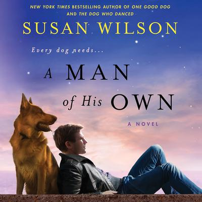 A Man of His Own Audiobook, by Susan Wilson