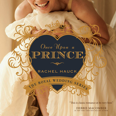 Once Upon a Prince Audiobook, by Rachel Hauck