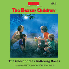 The Ghost of the Chattering Bones Audiobook, by Gertrude Chandler Warner