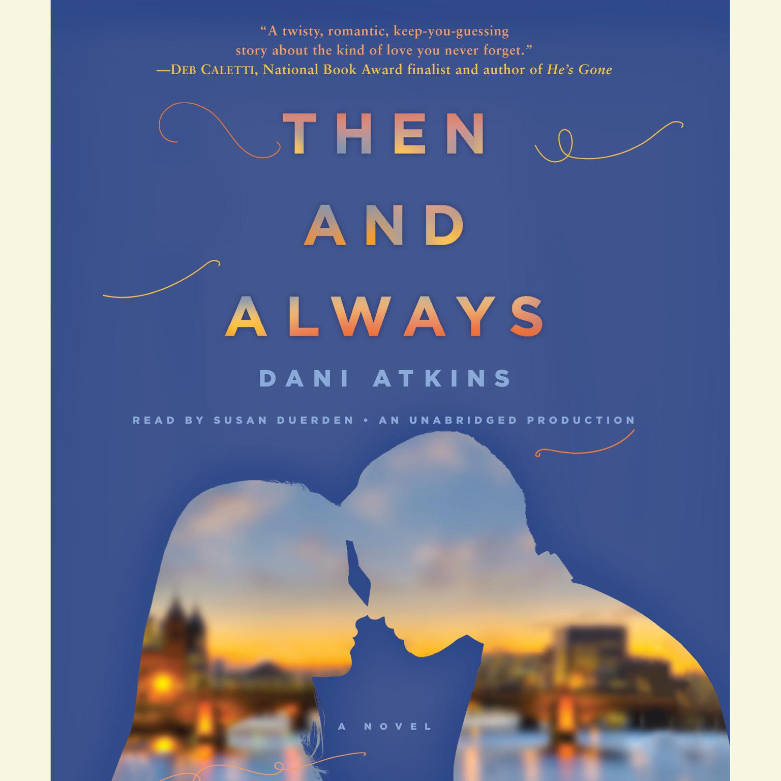 Printable Then and Always: A Novel Audiobook Cover Art