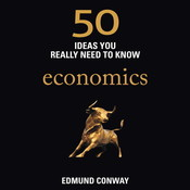 50 Economics Ideas You Really Need to Know Audiobook, by Edmund Conway