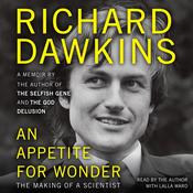 An Appetite for Wonder: The Making of a Scientist, by Richard Dawkins