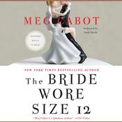 The Bride Wore Size 12: A Novel Audiobook, by Meg Cabot