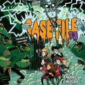 Case File 13 #2: Making the Team, by J. Scott Savage