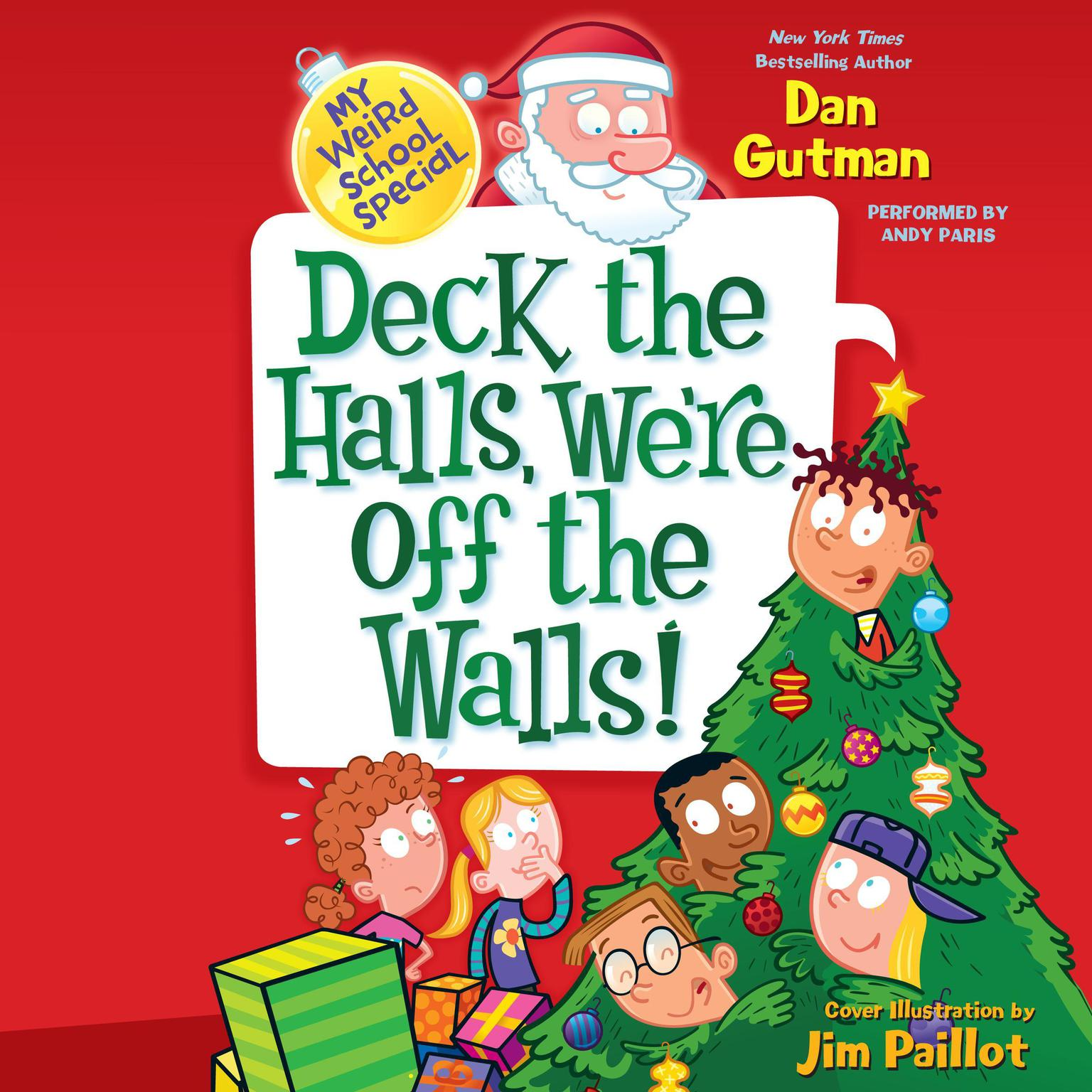 Printable My Weird School Special: Deck the Halls, We're Off the Walls! Audiobook Cover Art