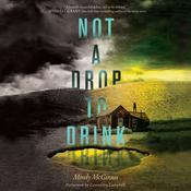 Not a Drop to Drink Audiobook, by Mindy McGinnis