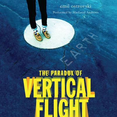 The Paradox of Vertical Flight Audiobook, by Emil Ostrovski