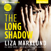 The Long Shadow Audiobook, by Liza Marklund