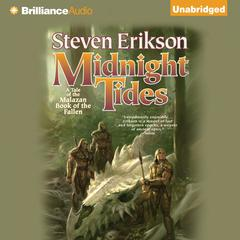Midnight Tides: A Tale of the Malazan Book of the Fallen Audiobook, by