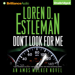 Don't Look for Me Audiobook, by Loren D. Estleman