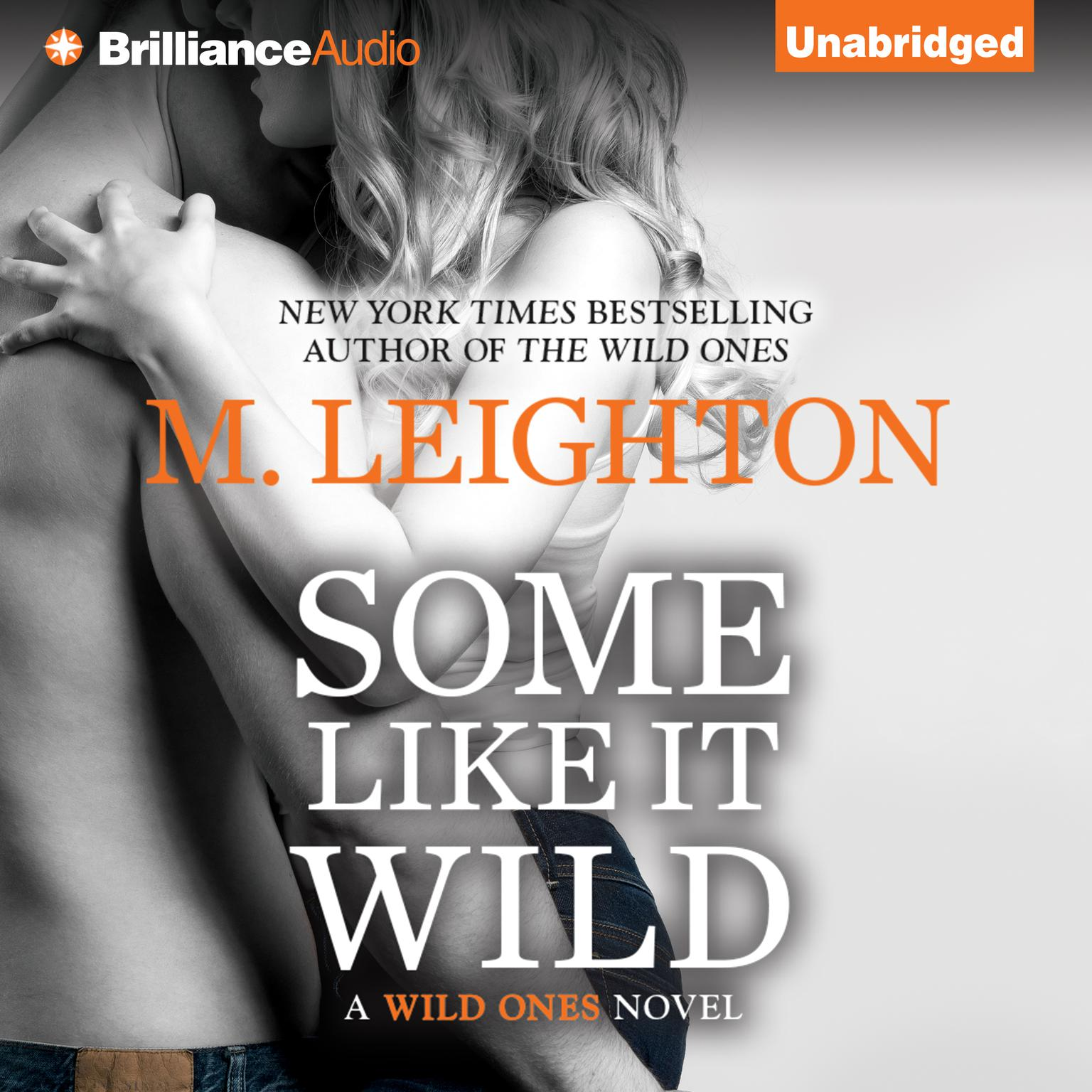 Printable Some Like It Wild: A Wild Ones Novel Audiobook Cover Art