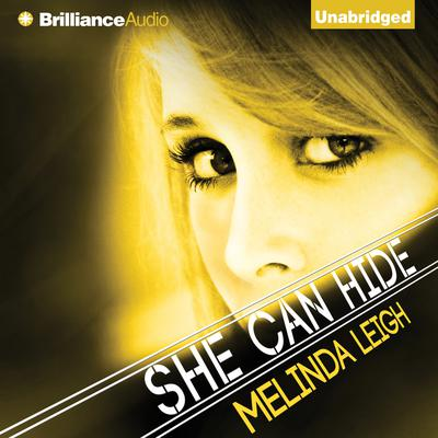 She Can Hide Audiobook, by Melinda Leigh