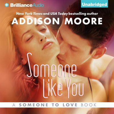Someone Like You Audiobook, by Addison Moore