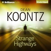 Strange Highways Audiobook, by Dean Koontz