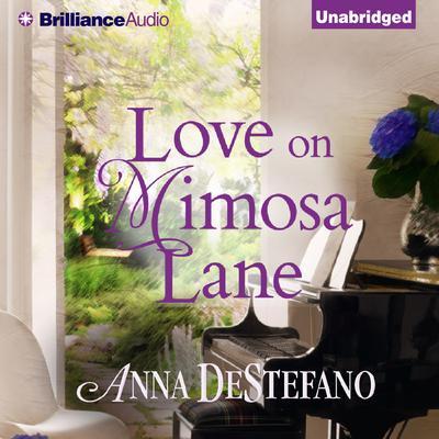 Love on Mimosa Lane Audiobook, by Anna DeStefano