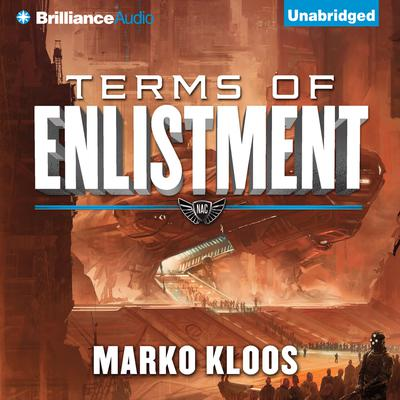 Terms of Enlistment Audiobook, by Marko Kloos