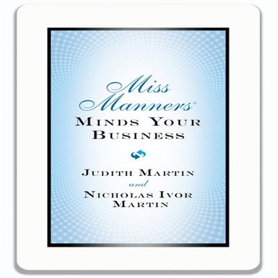 Miss Manners Minds Your Business Audiobook, by Judith Martin