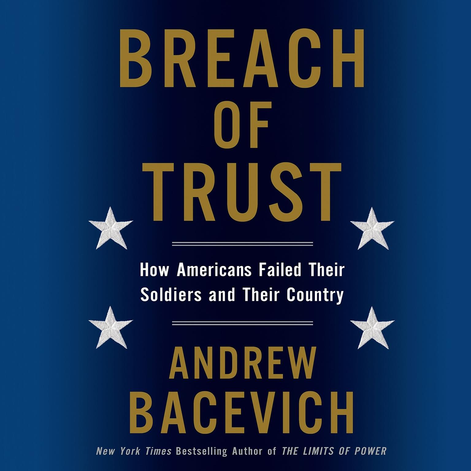 Printable Breach of Trust: How Americans Failed Their Soldiers and Their Country Audiobook Cover Art