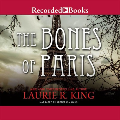 The Bones of Paris Audiobook, by Laurie R. King
