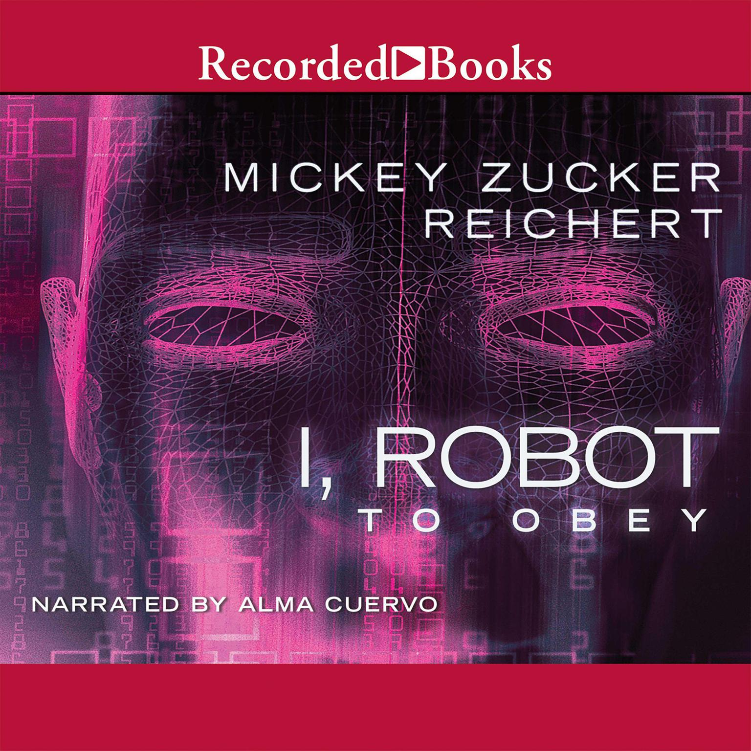 Printable Isaac Asimov's I Robot: To Obey Audiobook Cover Art