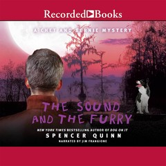 The Sound and the Furry Audiobook, by Spencer Quinn