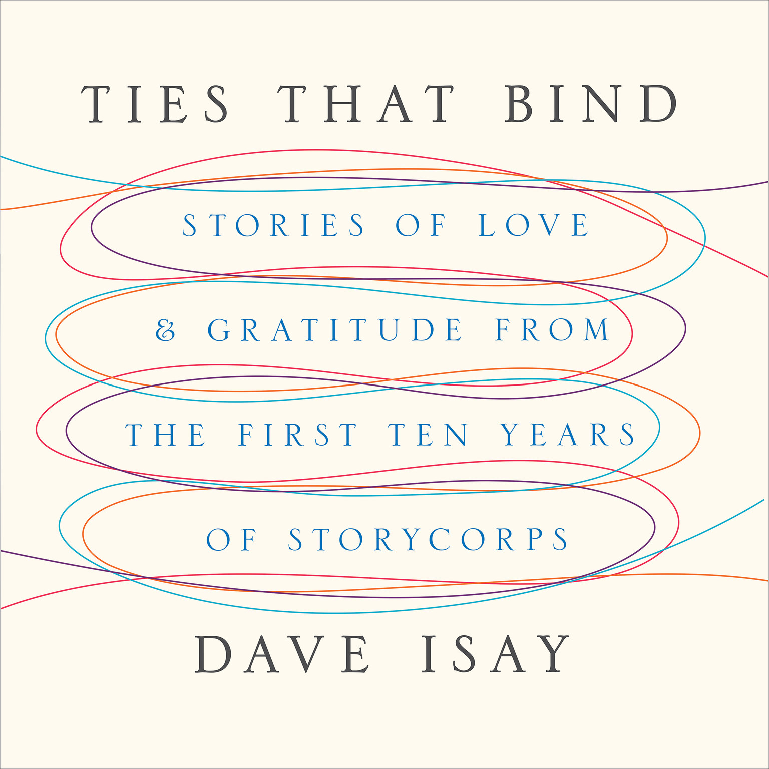Printable Ties That Bind: Stories of Love and Gratitude from the First Ten Years of StoryCorps Audiobook Cover Art