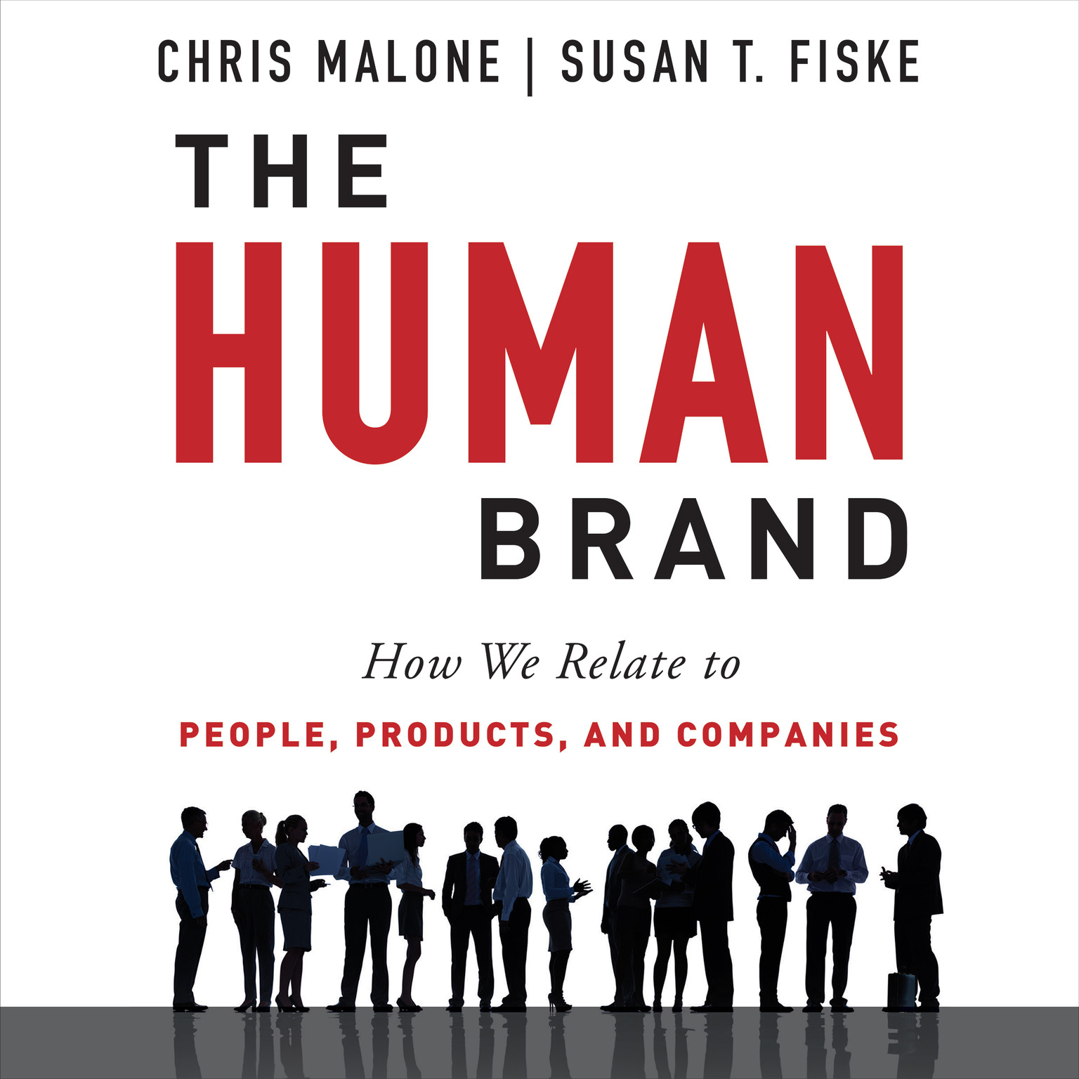 Printable The Human Brand: How We Relate to People, Products, and Companies Audiobook Cover Art
