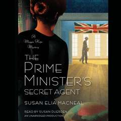 The Prime Ministers Secret Agent: A Maggie Hope Mystery Audiobook, by Susan Elia MacNeal
