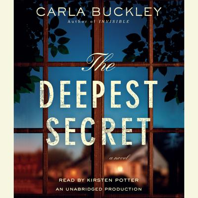 The Deepest Secret: A Novel Audiobook, by Carla Buckley