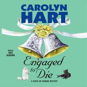Engaged to Die, by Carolyn Hart