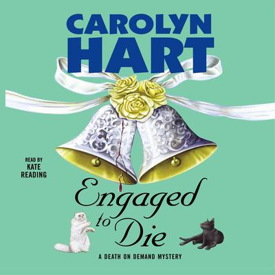 Engaged to Die Audiobook, by Carolyn Hart