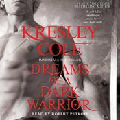 Dreams of a Dark Warrior, by Kresley Cole