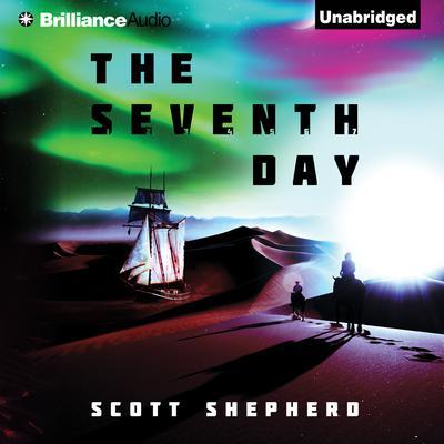 The Seventh Day Audiobook, by Scott Shepherd