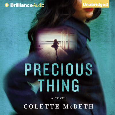 Precious Thing Audiobook, by Collette McBeth