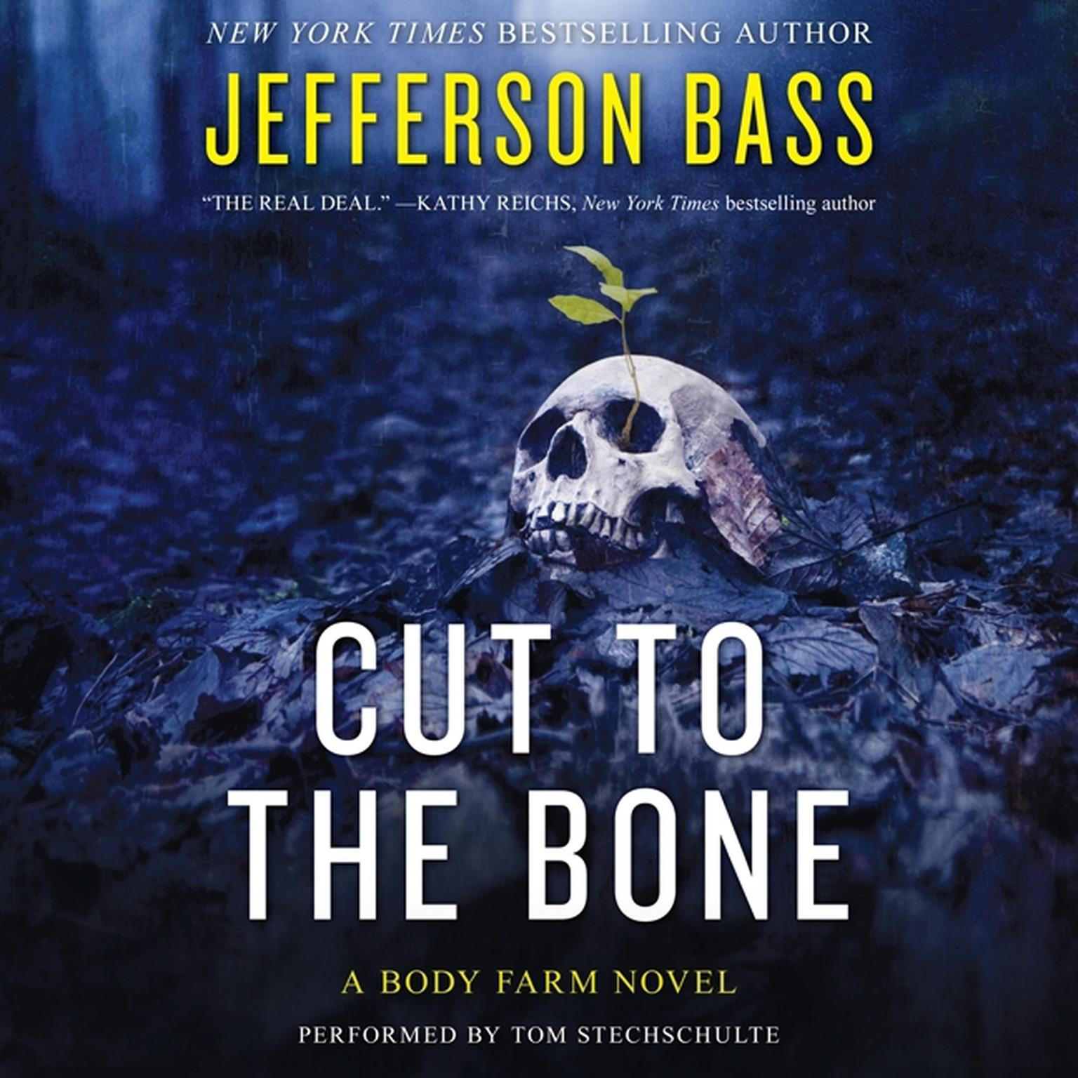 Printable Cut to the Bone: A Body Farm Novel Audiobook Cover Art