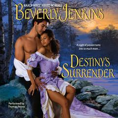 Destinys Surrender Audiobook, by Beverly Jenkins