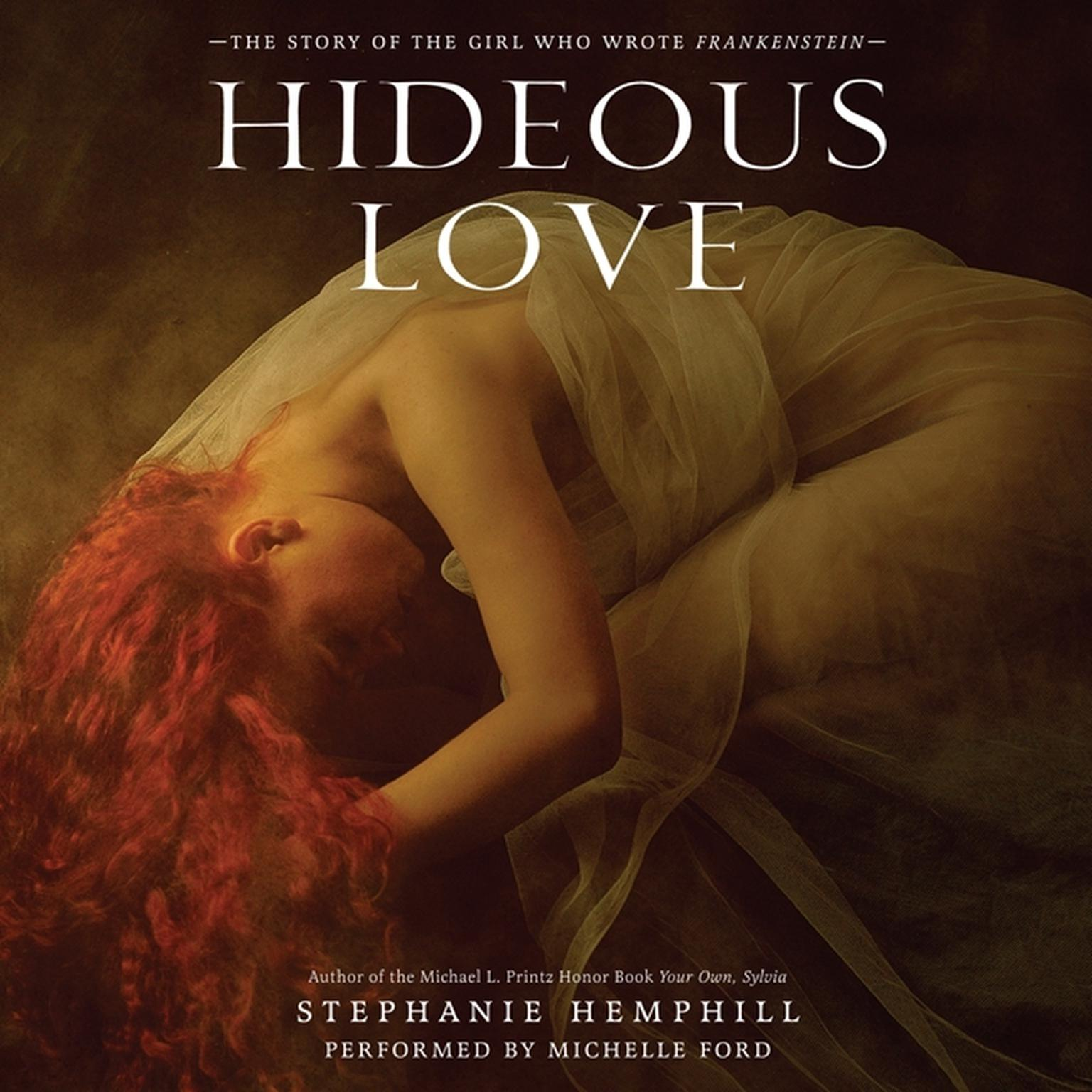 Printable Hideous Love: The Story of the Girl Who Wrote Frankenstein Audiobook Cover Art