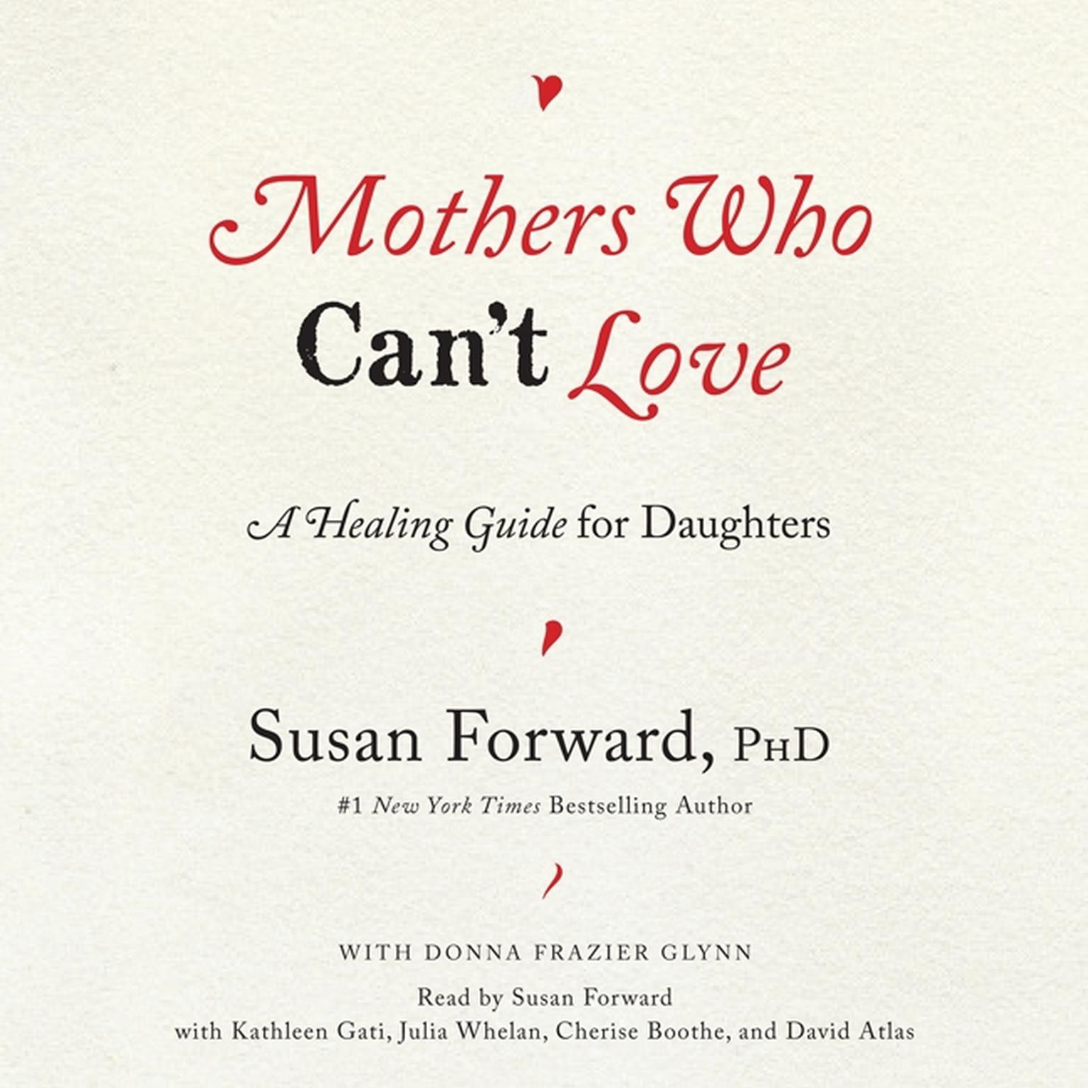 Printable Mothers Who Can't Love: A Healing Guide for Daughters Audiobook Cover Art