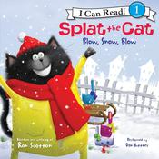 Splat the Cat: Blow, Snow, Blow Audiobook, by Rob Scotton