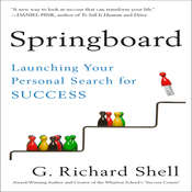 Springboard: Launching Your Personal Search for Success Audiobook, by G. Richard Shell